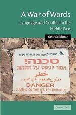 Cambridge Middle East Studies: A War of Words : Language and Conflict in the...