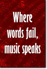 """MUSIC QUOTE POSTER 3 """"WHERE WORDS FAIL MUSIC SPEAKS"""" MOTIVATION PRINT MOTIVATION"""