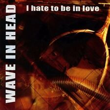 WAVE IN HEAD – I Hate To Be In Love MCD synth-pop