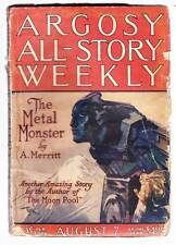 Pulp ARGOSY ALL-STORY August 7, 1920 - Part one THE METAL MONSTER by A. Merritt
