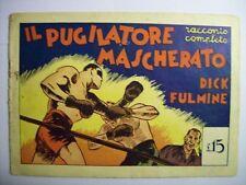 DICK FULMINE ALBI DI AVVENTURE 4 IL PUGILATORE MASCHEARTO  (b18)