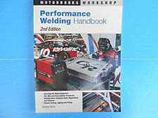 Performance Welding Handbook by Richard Finch (2005, Paperback, Revised)