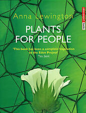 Plants for People by Anna Lewington (Hardback, 2003)