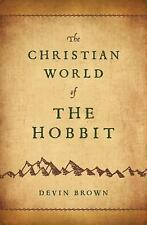 The Christian World of The Hobbit, Devin Brown, Good Book