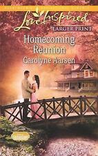 Carolyne Aarsen - Homecoming Reunion, Paperback, 2013 - Larger Print