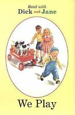 Read With Dick and Jane: We Play-ExLibrary