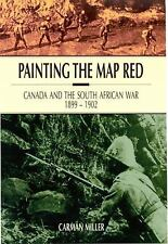 Painting the Map Red: Canada and the South African War, 1899-1902 (Canadian War