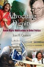 Pennsylvania Studies in Human Rights: Advocating Dignity : Human Rights...