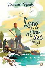 Long Time, No See: A Novel