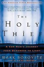 The Holy Thief: A Con Man's Journey from Darkness to Light-ExLibrary