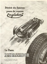 CLAIRVOIX PNEU AMBASSADOR ENGLEBERT GEO HAM ?? PUBLICITE FRENCH ADVERTISING 1948