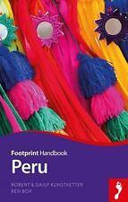 Footprint - Handbooks: Footprint Handbook - Peru by Robert & Daisy...
