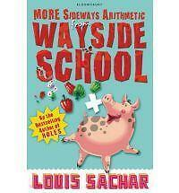 More Sideways Arithmetic from Wayside School: More Than 50 Brainteasing Maths Pu