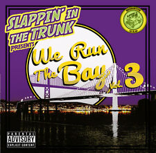 Slappin' In The Trunk - We Run The Bay Vol. 3 [CD New]