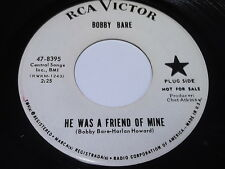 Bobby Bare: He Was A Friend Of Mine / When I'm Gone 45