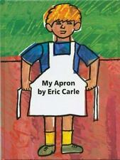My Apron by Eric Carle (1995, Hardcover)