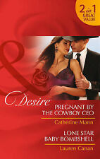 Canan, Lauren, Mann, Catherine Pregnant by the Cowboy CEO: Pregnant by the Cowbo
