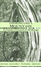 Thinking Like a Mountain by John Seed (1988, Paperback)