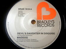 "MADDOG - DEVILS DAUGHTER IN DISGUISE    7"" VINYL"