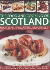 The Food and Cooking of Scotland: Discover the rich culinary heritage of this hi