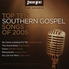 Singing News Fan Awards: Top Ten Southern Gospel Songs of 2005 by Various...