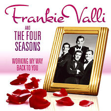 FRANKIE VALLI + THE FOUR SEASONS ~ WORKING MY WAY BACK BEST OF / HITS NEW 2CD