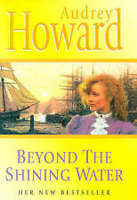 Howard, Audrey Beyond the Shining Water Very Good Book