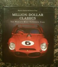 Million-Dollar Classics: The World's Most Expensive Cars, By Martin Derrick