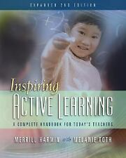 Inspiring Active Learning: A Complete Handbook for Today's Teachers by Harmin,