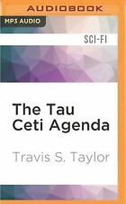 Tau Ceti: The Tau Ceti Agenda 2 by Travis S. Taylor (2016, MP3 CD, Unabridged)