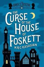 The Curse of the House of Foskett: The Gower Street Detective: Book 2 by Kasasi