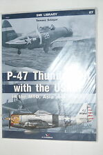 WW2 US  P47 Thunderbolt with the USAAF in MTO Asia Pacific Kagero Reference Book