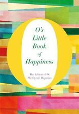 O's Little Book of Happiness O's Little Books/Guides)