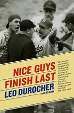 Nice Guys Finish Last by Ed Linn and Leo Durocher (2009, Paperback)