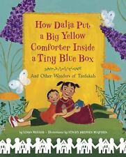 How Dalia Put a Big Yellow Comforter Inside a Tiny Blue Box: And Other Wonders o