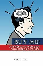 Buy Me! by Pedro Eloy (2011, Paperback)