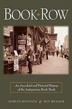 Book Row: An Anecdotal and Pictorial History of the An