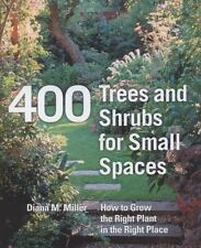 400 Trees and Shrubs for Small Spaces-ExLibrary