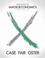 Principles of Macroeconomics by Sharon C. Oster, Ray C. Fair and Karl E. Case...