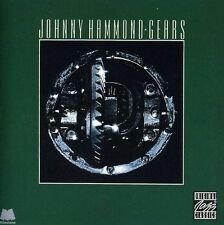 Gears - Johnny Hammond (1996, CD NEUF) Feat. Priester/Caliman/Glenn