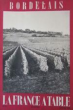 GASTRONOMIE TOURISME FOLKLORE REVUE LA FRANCE A TABLE de 1959 N° 76 LE BORDELAIS