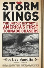 Storm Kings: The Untold History of America's First Tornado Chasers-ExLibrary