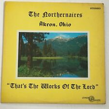 "The Northernaires Akron, Ohio ""Works of the Lord"" VERY RARE ~ Gospel ~ Soul ~MP3"