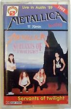 METALLICA K7 / CASSETTE TAPE - SERVANTS OF TWILIGHT - POLAND IMPORT POLOGNE
