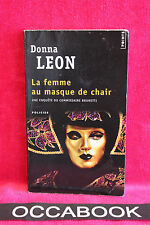 La femme au masque de chair - Donna Leon - Points