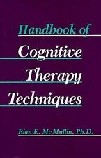 Handbook of Cognitive Therapy Techniques (A Norton professional book) McMullin,