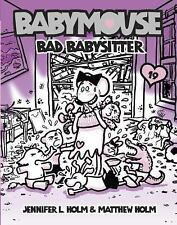 NEW - Babymouse #19: Bad Babysitter by Holm, Jennifer L.; Holm, Matthew
