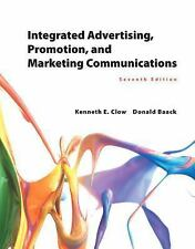 Integrated Advertising, Promotion, and Marketing Communications by Donald E