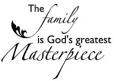 """FAMILY IS GOD'S GREATEST MASTERPIECE Wall Lettering Words Decal Vinyl Quote 36"""""""