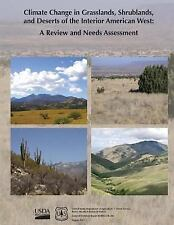 Climate Change in Grasslands, Shrublands, and Deserts of the Interior...